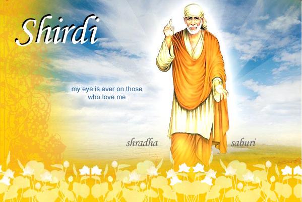 Shirdi India - Shirdi Sai - Sai Baba of Shirdi - Shirdi Sai